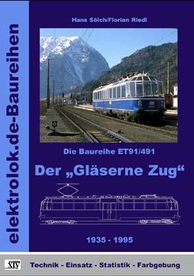 """Die Baureihe ET91/491 - Der """"Gläserne Zug"""""""