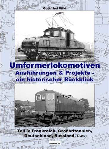 Umformerlokomotiven (Teil 3)